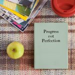progess_not_perfection